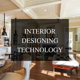 INTERIOR DESIGN AND TECHNOLOGY